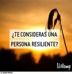 Casi el 50% de la gente es resiliente. En psicología, la resiliciencia se explica con una metáfora: Cuando el caudal del río sube, los juncos se doblan, sin romperse. Cuando las aguas bajan, los juncos recuperan su posición