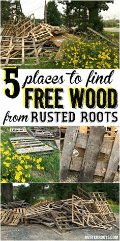 Great List of Places to Find Free Wood!! #RustedRoots