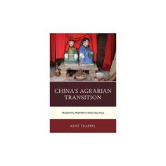 China's Agrarian Transition ( Challenges Facing Chinese Political Development) (Hardcover)