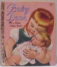 Baby Dear my favorite little golden book and Eloise Wilkin illustration.