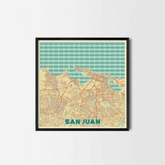 San Juan City Prints -Art posters and map prints of your favorite city. Unique design of a map. Perfect for your house and office or as a gift.