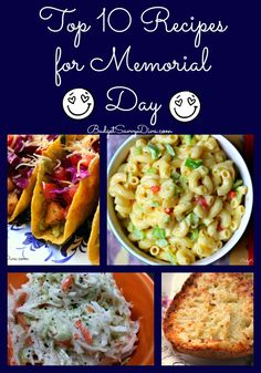 Celebrating Memorial Day? These are all the recipes you will need. Top 10 Recipes for Memorial Day Roundup # recipe #easyrecipe #memorialday #memorial #BBQ #budgetsavvydiva via budgetsavvydiva.com