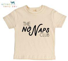 The No Naps Club Organic Cotton Toddler Tee