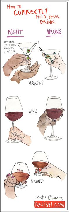 to Properly Hold Each Drink Glass How to correctly hold your drink correctly. //How to correctly hold your drink correctly. Cocktail Drinks, Alcoholic Drinks, Cocktails, Beverages, Party Drinks, Drinks Alcohol, Alcohol Bar, Dinning Etiquette, Martini Wine