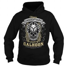 I Love CALHOON CALHOONBIRTHDAY CALHOONYEAR CALHOONHOODIE CALHOONNAME CALHOONHOODIES TSHIRT FOR YOU Shirts  Tees