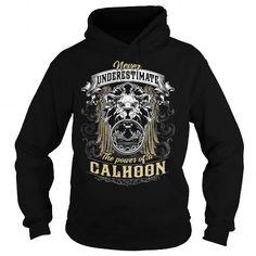 I Love CALHOON CALHOONBIRTHDAY CALHOONYEAR CALHOONHOODIE CALHOONNAME CALHOONHOODIES TSHIRT FOR YOU Shirts  Tees