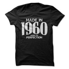 (Tshirt Great) Made in 1960 Aged to Perfection [Tshirt Sunfrog] Hoodies, Tee Shirts