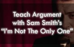 """Sam Smith's """"I'm Not The Only One"""" Lesson Plans"""