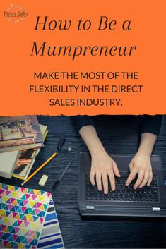 The direct selling industry is perfect for women because you can run a successful business and be an engaged mother at the same time. Get some tips and ideas >> Direct Sales Tips, Direct Selling, Body Shop At Home, The Body Shop, Leadership Tips, Thirty One Gifts, Pink Zebra, Successful Business, Party Planning