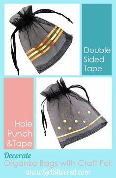 Decorate Organza Bags with Craft Foil Craft Foil, Hole Punch, Organza Bags, Drawstring Backpack, More Fun, Metallic, Crafts, Manualidades, Craft