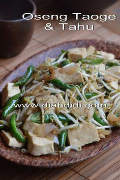 Diah Didi's Kitchen: Oseng Tahu dan Taoge Cabai Hijau