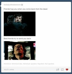 """Tumblr Reacts To The """"Sherlock"""" Season 3 Premiere Me-""""THAT'S WHAT TRUE FRIENDS ARE FOR!!!!!!"""""""
