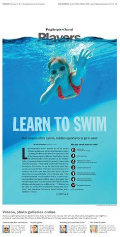 """Learn to Swim"" Poughkeepsie Journal Sports Designer: Jose Soto Front Page Design, Magazine Design, Magazine Layouts, Learn To Swim, Magazine Spreads, Newspaper Design, New Program, Web Inspiration, Printed Materials"