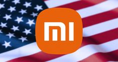 Xiaomi gets off the US blacklist Us Companies, Us Government, Got Off