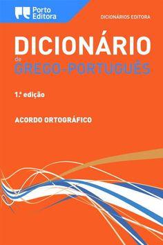 el => pt - Dicionário de Grego-Português. Porto Editora. http://www.portoeditora.pt/produtos/ficha/dicionario-editora-de-grego-portugues?id=2050809 | https://www.facebook.com/PortoEditoraPortugal