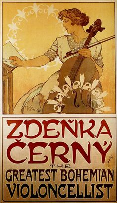 1913 Violoncello Zdenka Cerny Great Czech American Cellist Greatest Bohemian Violoncellist By Alphonse Mucha Was a Czech Art Nouveau Painter and Decorative Artist X Image Size Vintage Poster Reproduction Art Nouveau Mucha, Alphonse Mucha Art, Art Nouveau Poster, Vintage Ads, Vintage Posters, Illustrator, Illustration Art Nouveau, Culture Art, Pop Culture