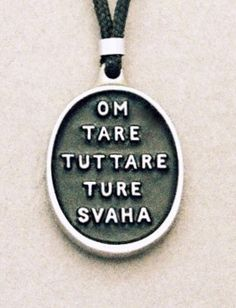 Tara mantra pendant (lead free pewter) black,Type 'B' Green Tara Mantra, Tara Goddess, Indian Eyes, Sage Smudging, Gautama Buddha, Tibetan Buddhism, Spiritual Path, Tantra, Yoga Meditation