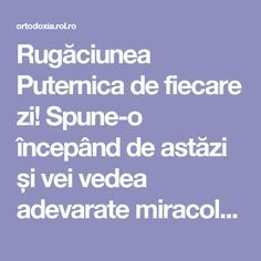 Rugăciunea Puternica de fiecare zi! Spune-o începând de astăzi și vei vedea adevarate miracole | ROL.ro Prayer Board, Orthodox Icons, Reflexology, Cross Stitch Charts, Personal Development, Prayers, Healing, Faith, God