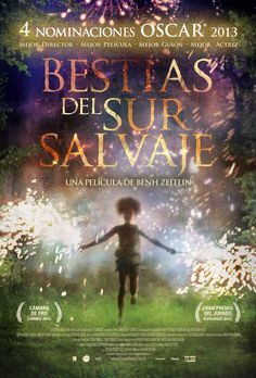 2012 /  Bestias del sur salvaje - Beasts of the Southern Wild
