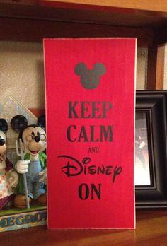 Keep Calm and Disney On!