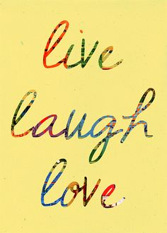 119 Best Live Love Laugh Images Thoughts Live Laugh Love