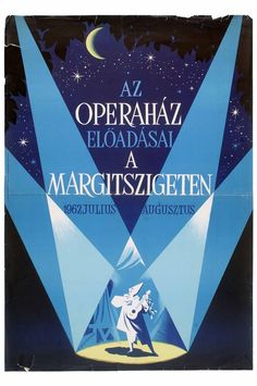 Köpeczi Bócz István: Az Operaház előadásai a Margitszigeten 1962. július - augusztus