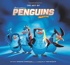 The Art of the Penguins of Madagascar by Tom McGrath, available at Book Depository with free delivery worldwide. Madagascar Movie, Penguins Of Madagascar, Tom Mcgrath, Sketch Manga, Penguin Cartoon, Manga Kawaii, Sketch Poses, Drawing Eyes, Art Watercolor