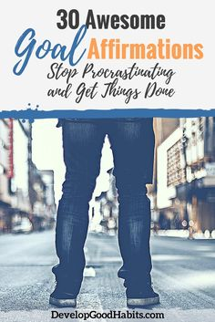30 Goal Setting Affirmations to Stop Your Procrastination Affirmations For Women, Positive Affirmations Quotes, Affirmation Quotes, Positive Quotes, Thing 1, Philosophy Quotes, How To Stop Procrastinating, Success And Failure, Go Getter