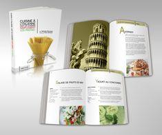 design – Page 2 – Dany Pepin – Graphic Designer Chef Cookbook, Cookbook Design, Cookbook Recipes, Italian Cookbook, Food Design, Sign Design, Web Design, Recipe Book Design, Layout