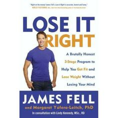Lose It Right  by James Fell April 2014