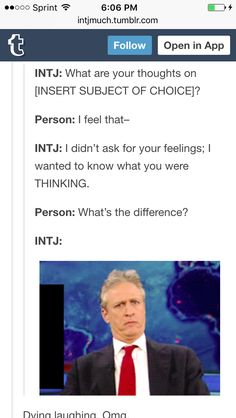And please don't ask for my feelings. I'll gladly share my thoughts anytime.<< Same, INTP here, but I also relate to INTJ Intj Personality, Myers Briggs Personality Types, Mbti, Intj Humor, Intj And Infj, Enfp, Intj Women, Myers Briggs Personalities, 16 Personalities