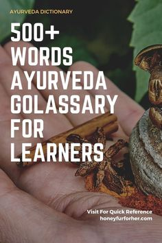 Ayurveda Glossary Dictionary: Ayurvedic Words - Quick Reference Cheat Sheet For Learners - Sanskrit To English Translation #ayurveda #ayurvedalife #glossary #dictionary #sanskritdictionary #honeyfurforher Ayurvedic Herbs, Healing Herbs, Medicinal Herbs, Ayurveda, Herbs For Health, Health And Wellness, Health Care, Herbal Remedies, Natural Remedies