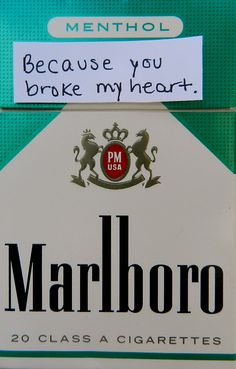 You broke me. Destroyed me. You Broke My Heart, You Broke Me, My Heart Is Breaking, Tumblr Quotes, Sad Quotes, Love Isnt Real, Cigarette Quotes, Malboro, Cigarette Aesthetic
