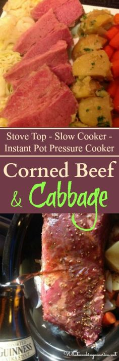 Complete resourse guide with Stove-top, Slow Cooker & Instant Pot Pressure Cooker instructions Pressure Cooker Corned Beef, Cooking Corned Beef, Corned Beef Brisket, Corned Beef Recipes, Crock Pot Slow Cooker, Instant Pot Pressure Cooker, Pressure Cooker Recipes, Crockpot Meals, Corn Beef And Cabbage