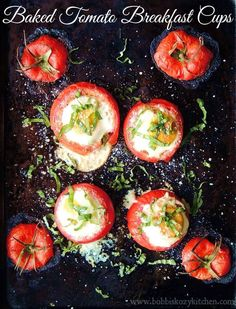 Baked Tomato Breakfast Cups - these little beauties are healthy, and delicious, and perfect for your next fancy brunch or everyday breakfast. From www.bobbiskozykitchen.com