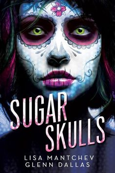 Sugar Skulls by Lisa Mantchev & Glenn Dallas • November 10, 2015 • Skyscape https://www.goodreads.com/book/show/24969422-sugar-skulls