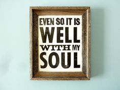 It Is Well With My Soul - Letterpress Print from The Oyster's Pearl on Etsy