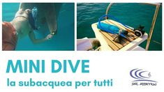 MiniDive - la subacquea per tutti