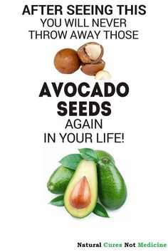 Read This and Never Throw Away Avocado Seeds Again