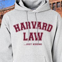 Harvard Law Just Kidding Hoodie  JK  Hooded by CustomVinylPrints, $24.98