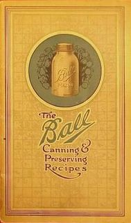 The Ball Canning & Preserving Recipes Book