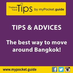 #Bangkok #Tip & #Advices! Best #way to #move around Bangkok... More details here : http://lc.cx/ZMkn