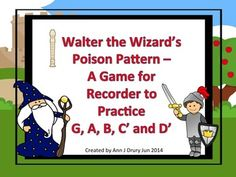 This is a fun way to practise the poison pattern game with your students. They will practise their pitch reading and recorder playing skills whilst trying to avoid Walter the Wizard's poison pattern. Rhythms used in this game are crotchets (quarter notes), paired quavers (paired eighth notes) and the crotchet rest (quarter rest).
