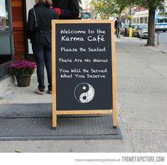Welcome to Karma Cafe…
