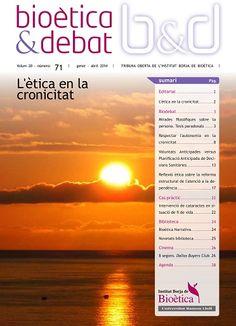 Bioètica & debat - Texto impreso: http://kmelot.biblioteca.udc.es/record=b1193720~S1*gag Versión electrónica: http://kmelot.biblioteca.udc.es/record=b1484984~S1*gag