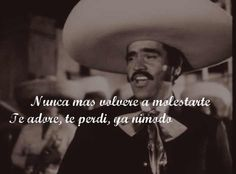 Ya ni modo! Ese Chente I Loved, Lost .........Can not undo!!loosely Translated!!