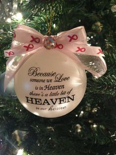 Items Similar To Because Someone We Love Is In Heaven Ornament Item Bcs On Etsy Christmas