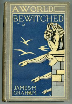 A WORLD BEWITCHED ~ 1898