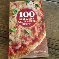 Cookbook review: 100 Best Quick Gluten-Free Recipes by Carol Fenster | Recipe Renovator