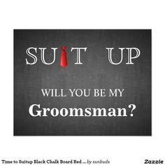 Time to Suitup Black Chalk Board Red Tie Card